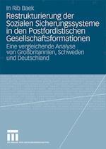 Restrukturierung Der Sozialen Sicherungssysteme in Den Postfordistischen Gesellschaftsformationen af In Rib Baek