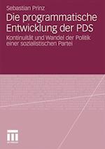 Die Programmatische Entwicklung Der Pds af Sebastian Prinz