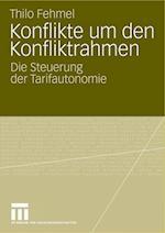 Konflikte Um Den Konfliktrahmen af Thilo Fehmel