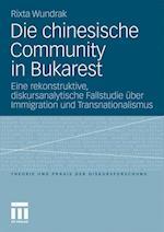 Die Chinesische Community in Bukarest af Rixta Wundrak