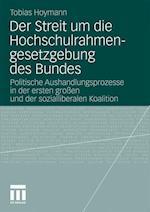 Der Streit Um Die Hochschulrahmengesetzgebung Des Bundes af Tobias Hoymann