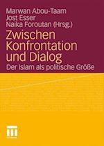 Zwischen Konfrontation Und Dialog