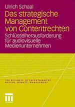 Das Strategische Management Von Contentrechten af Ulrich Schaal