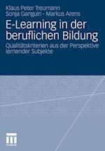 E-Learning in Der Beruflichen Bildung af Klaus Peter Treumann, Markus Arens, Sonja Ganguin