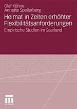Heimat in Zeiten Erhohter Flexibilitatsanforderungen af Olaf K. Hne, Annette Spellberg, Annette Spellerberg