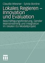 Lokales Regieren - Innovation Und Evaluation af Sylvia Bordne, Claudia Wiesner