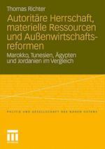Autoritäre Herrschaft, Materielle Ressourcen Und Außenwirtschaftsreformen af Thomas Richter