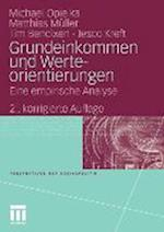 Grundeinkommen Und Werteorientierungen af Matthias M. Ller, Michael Opielka, Tim Bendixen
