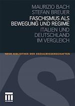 Faschismus ALS Bewegung Und Regime af Maurizio Bach, Stefan Breuer
