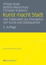 Kunst Macht Stadt af Philipp Rode, Bettina Wanschura, Christian Kubesch
