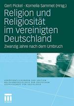 Religion Und Religiosität Im Vereinigten Deutschland