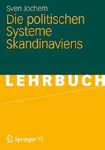 Die Politischen Systeme Skandinaviens af Sven Jochem