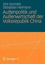 Auenpolitik Und Auenwirtschaft Der Volksrepublik China af Sebastian Heilmann, Dirk Schmidt