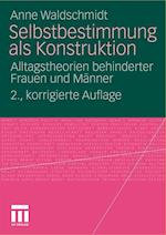 Selbstbestimmung ALS Konstruktion af Anne Waldschmidt