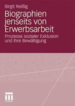 Biographien Jenseits Von Erwerbsarbeit af Birgit Reiig