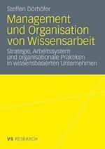 Management Und Organisation Von Wissensarbeit af Steffen Daniel D. Rh Fer, Steffen Daniel Dorhofer