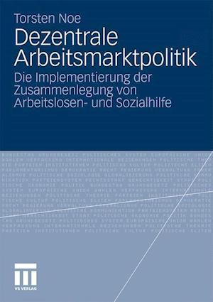 Dezentrale Arbeitsmarktpolitik