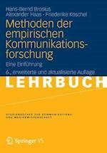Methoden Der Empirischen Kommunikationsforschung af Hans-Bernd Brosius, Friederike Koschel, Alexander Haas