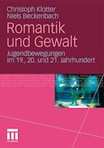 Romantik Und Gewalt af Niels Beckenbach, Christoph Klotter