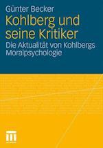 Kohlberg Und Seine Kritiker af Gunter Becker