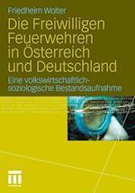 Die Freiwilligen Feuerwehren in Osterreich Und Deutschland af Friedhelm Wolter
