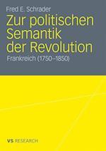 Zur Politischen Semantik Der Revolution af Fred E. Schrader