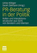 PR-Beratung in Der Politik af Ulrike Rottger