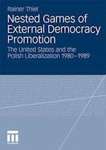 Nested Games of External Democracy Promotion af Rainer Thiel