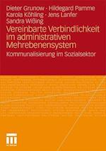 Vereinbarte Verbindlichkeit Im Administrativen Mehrebenensystem af Dieter Grunow, Karola K. Hling, Hildegard Pamme