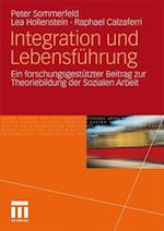 Integration Und Lebensfuhrung af Peter Sommerfeld, E. Holenstein, Raphael Calzaferri