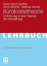 Burokratietheorie af Doris B. Hme, Hans-Ulrich Derlien, Markus Heindl