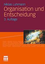 Organisation Und Entscheidung (Rheinisch Westf Lische Akademie Der Wissenschaften, nr. 232)