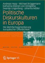 Politische Diskurskulturen in Europa af Michael Bruggemann, Katharina Kleinen-von Konigslow, Andreas Hepp