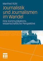 Journalistik Und Journalismen Im Wandel af Manfred Ruhl, Manfred R. Hl