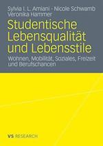 Studentische Lebensqualitat Und Lebensstile af Nicole Schwamb, Sylvia Isuyi Litula Amiani, Veronika Hammer