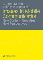 Images in Mobile Communication af Thilo von Pape