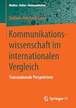 Kommunikationswissenschaft Im Internationalen Vergleich (Medien - Kultur - Kommunikation)