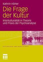 Die Frage Der Kultur af Kathrin H. Rter, Kathrin Horter