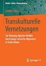 Transkulturelle Vernetzungen (Medien - Kultur - Kommunikation)