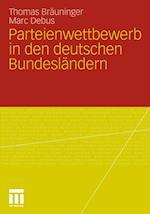 Parteienwettbewerb in Den Deutschen Bundesländern af Thomas Brauninger, Marc Debus