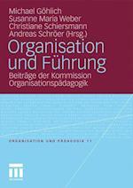 Organisation Und Führung (Organisation Und P Dagogik, nr. 11)