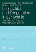 Kollegialitat Und Kooperation in Der Schule (Schule Und Gesellschaft)