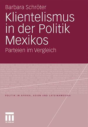 Klientelismus in Der Politik Mexikos