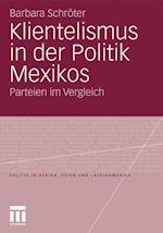 Klientelismus in Der Politik Mexikos af Barbara Schr Ter, Barbara Schroter