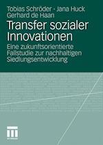 Transfer Sozialer Innovationen af Jana Huck, Gerhard de Haan, Tobias Schr Der