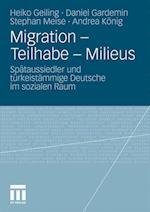 Migration - Teilhabe - Milieus af Daniel Gardemin, Stephan Meise, Heiko Geiling