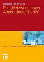 """Das """"Netzwerk Junger Abgeordneter Berlin"""" af Daniela Forkmann"""