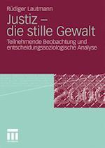 Justiz - Die Stille Gewalt af R. Diger Lautmann, Rudiger Lautmann
