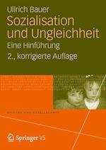 Sozialisation Und Ungleichheit af Ullrich Bauer