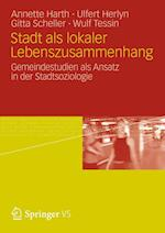 Stadt ALS Lokaler Lebenszusammenhang af Annette Harth, Gitta Scheller, Ulfert Herlyn